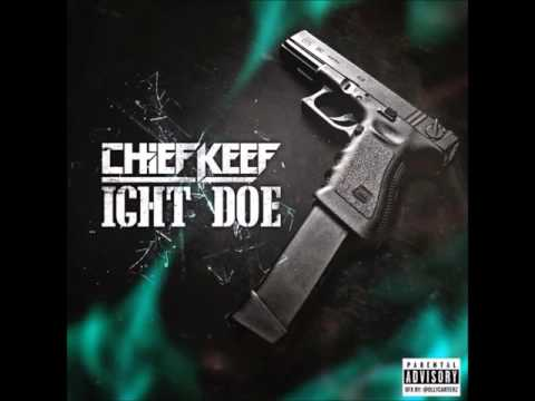 Chief Keef - Ight Doe (CLEAN)