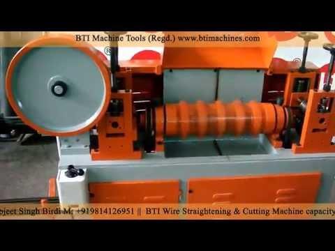 BTI Wire Straightening & Cutting Machine capacity 3 to 8MM Ø (Model No: BTI M-08)
