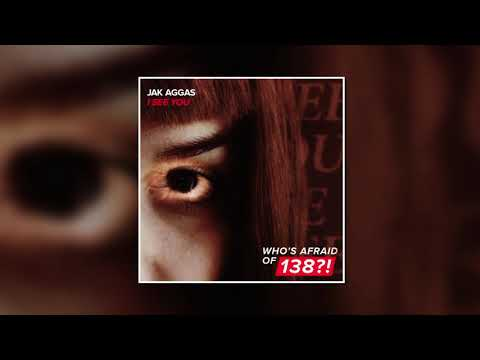 Jak Aggas - I See You (Extended Mix) [WHO'S AFRAID OF 138?!]