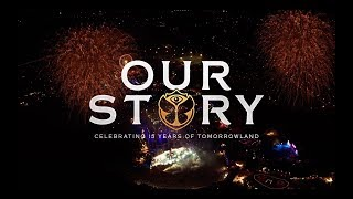 OUR STORY  | CELEBRATING 15 YEARS OF TOMORROWLAND