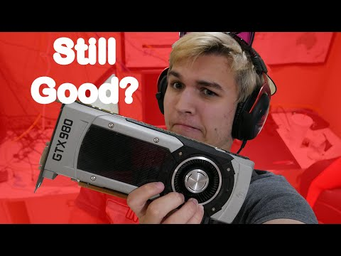 Is The GTX 980 Still Good? (For Gaming)