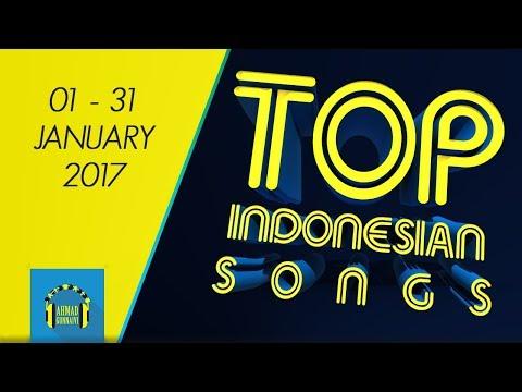 TOP INDONESIAN SONGS - JANUARY 2017
