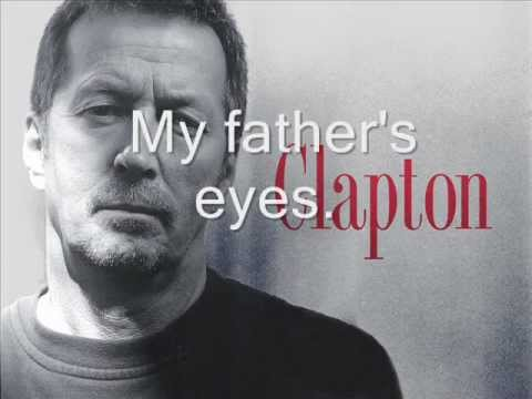 Eric Clapton-My father`s eyes Lyrics