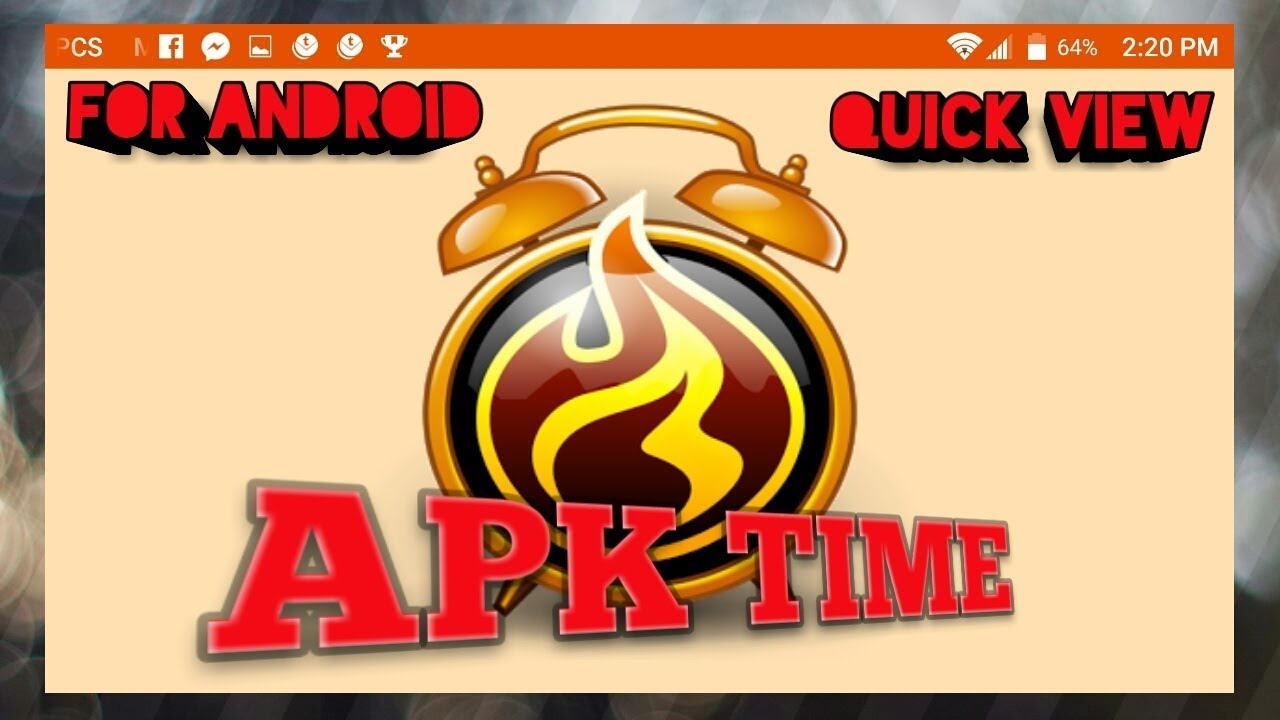 APK Time APK (Quick View) Android Phone