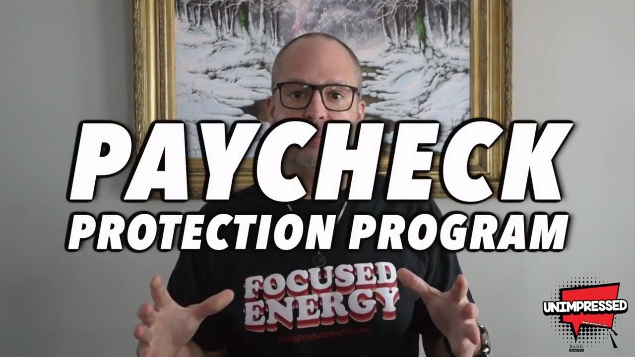 PRODUCER JOHN EDMONDS KOZMA: PAYCHECK PROTECTION PROGRAM - ENTREPRENEUR REAL TALK - LISTEN TO THIS!