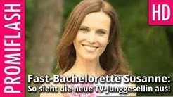 Fast-Bachelorette Susanne: So sieht die neue TV-Junggesellin aus!