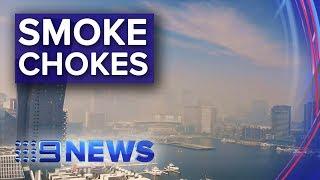 Heavy blanket of smoke chokes Melbourne | Nine News Australia