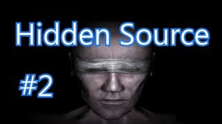 Hidden: Source - Game #2 (HD - 720p)