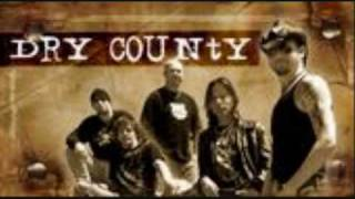 Dry County - All my life.wmv