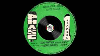 Lopez Walker – Send Another Moses – A1