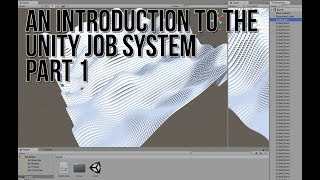 An Introduction to the Unity Job System Part 1: Perlin Cube Landscape Example