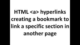HTML 5 hyperlinks - 4(bookmarks) linking to a specific section in another webpage