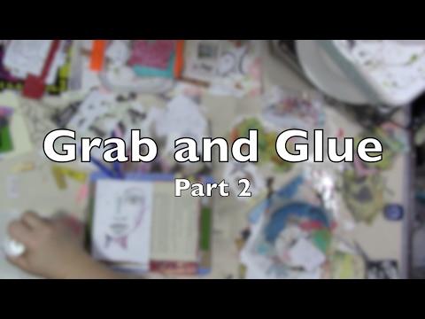 Grab and Glue Part 2