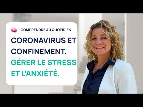 Coronavirus & Anxiété: 5 Conseils pour gérer le stress durant le confinement