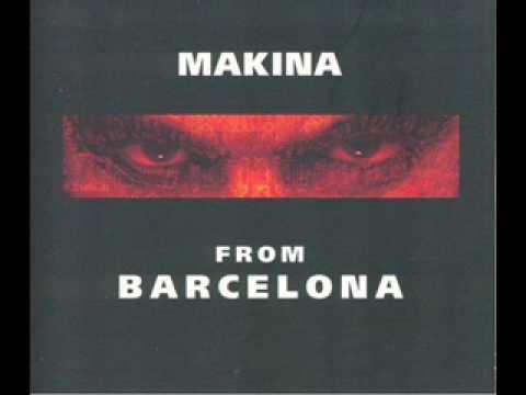 Makina From Barcelona - Megamix