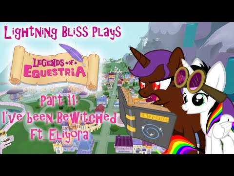 Lightning Bliss Plays Legends Of Equestria P11