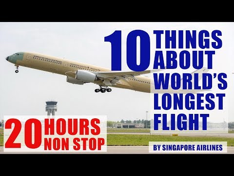 10 things about Worlds longest flight by Singapore Airlines A350xwb-ULR.