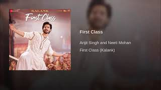 """Gambar cover First Class(From""""Kalank"""")By Arijit Singh 