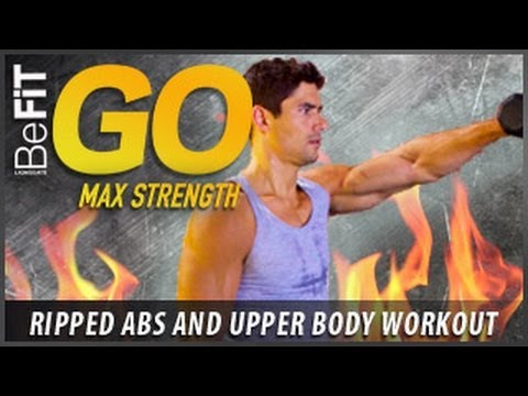 ripped abs and upper body workout befit go  max strength