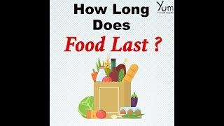 How Long does Food Last ?