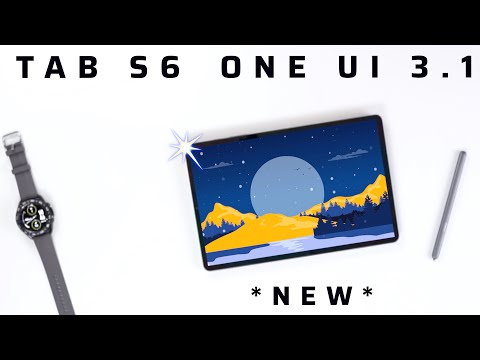 Samsung Galaxy Tab S6 / ONE UI 3.1 / Major Features Missing!