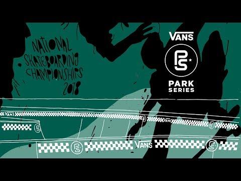 LIVE! Vans Park Series - National Skateboarding Championships 2018