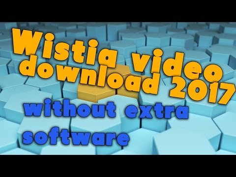Wistia video download 2017  - without...