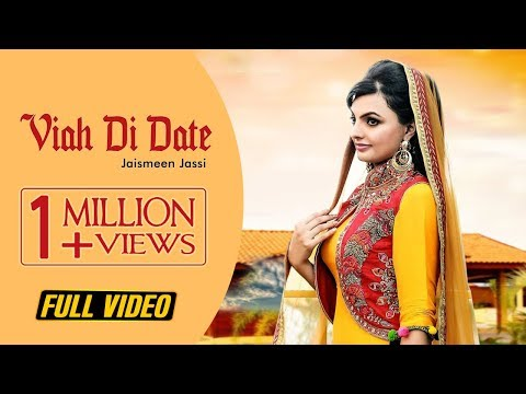Viah Di Date Full Video  Jaismeen Jassi  Beat Force  Latest Song 2018  Stair Records