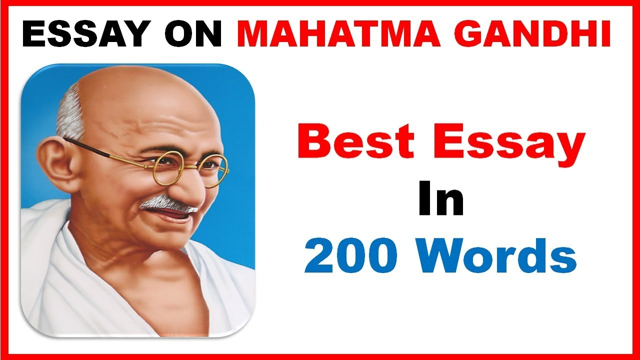 Essay On Mahatma Gandhi In English My Favourite Leader Mahatma