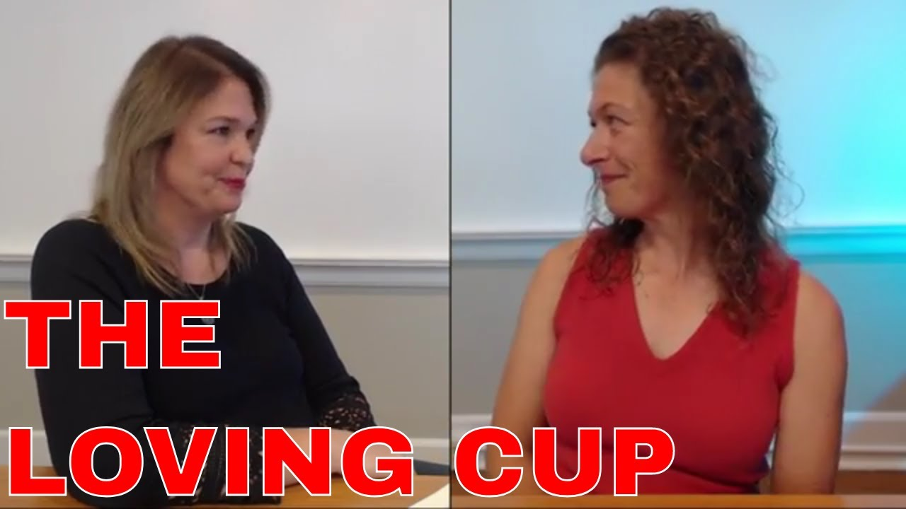 THE LOVING CUP: Wendy Cobrda & Lisa Baker (podcast)
