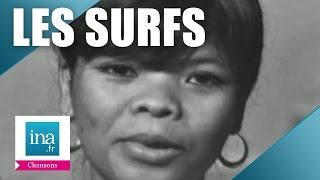 """Les Surfs """"Le printemps sur la colline"""" (live officiel) - Archive vidéo INA"""