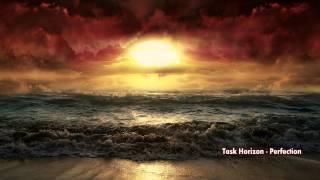 Task Horizon  Perfection (ft. James Gruntz)