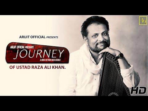 Journey - EP 4 | Ustad Raza Ali Khan | Full Episode | 2018 | Arijit Official