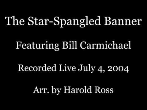The Star-Spangled Banner - Bill Carmichael Trumpet