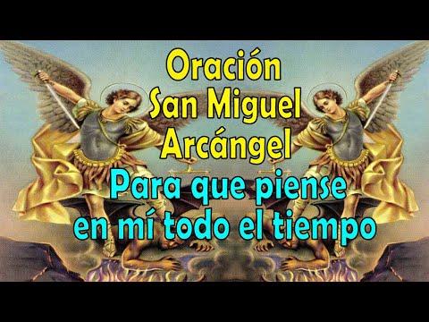 Oración a San Miguel Arcángel para que piense en mi todo el tiempo