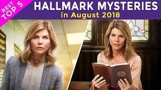 [Schedule Hallmak Mysteries] Top 4 Must Watch Hallmark Movies & Mysteries in August, 2018