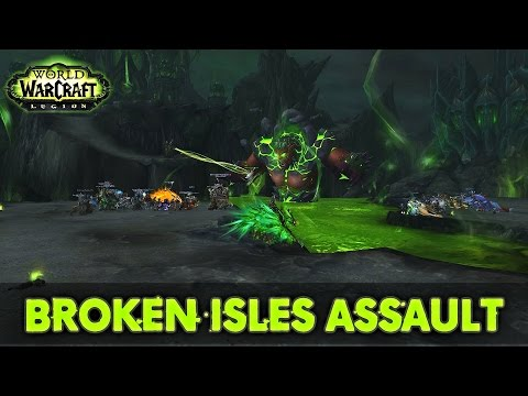 """FULL"" Broken Isles Assault: Start to Finish (Alliance) 