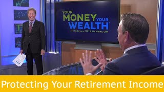 Protecting Your Retirement Income S.6  Ep.16