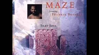 Maze Feat. Frankie Beverly - Silky Soul