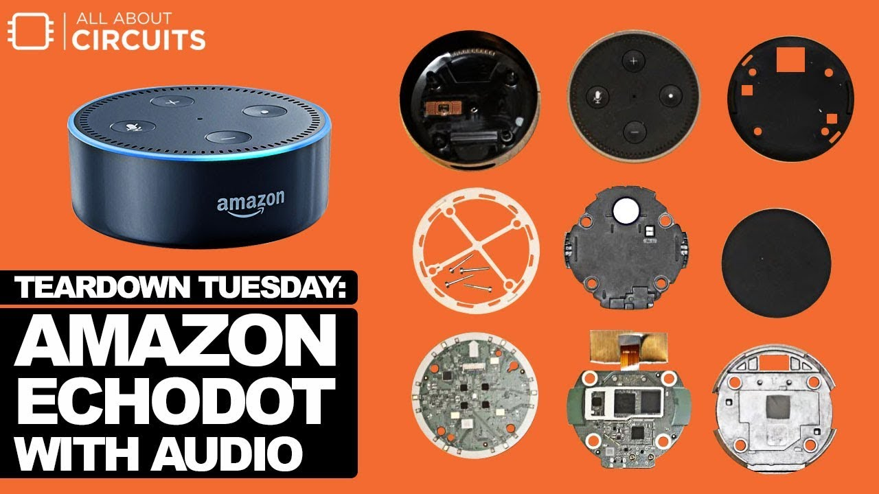 Teardown Tuesday  Amazon Echo Dot v2  YouTube