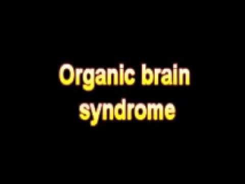 what is the definition of organic brain syndrome - youtube, Skeleton