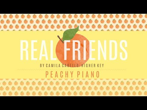 Real Friends - Camila Cabello (Higher Key) | Piano Backing Track