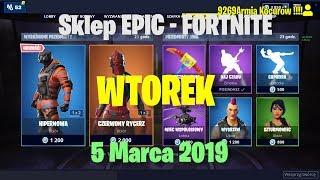 Sklep FORTNITE - Wtorek 5 Marca 2019 r - HIPERNOWA I CZERWONY RYCERZ