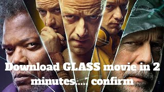 How to download Glass in HD in 2 minutes..