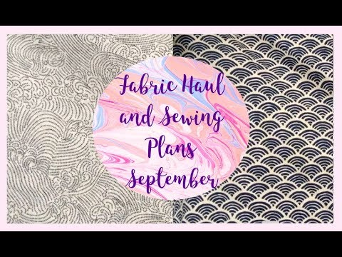 September Fabric Haul and Sewing Plans and Give Away Winner!