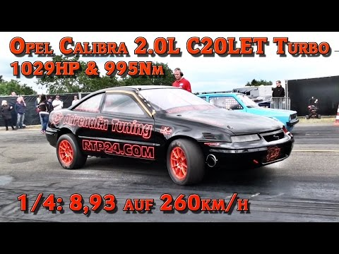 Opel Calibra C20LET Turbo 1029HP Quarter mile 8,93s @ 260kmh FASTEST OPEL in GERMANY!