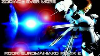 EURODANCE BEST 2017 - ZODIAC - EVER MORE (RODRI EUROMANIAKO REMIX 2)