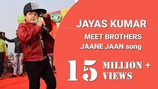 JAYAS KUMAR | CHHOTE BHAGWAN | MEET BROTHERS | JAANE JAAN VOICE MODULATION