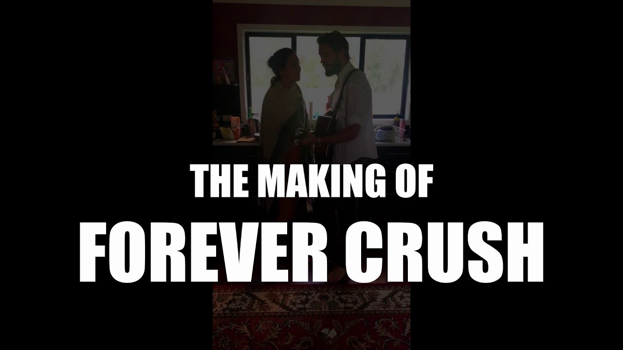 The Making Of Forever Crush (Full Video)