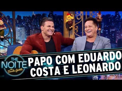 Entrevista com Eduardo Costa e Leonardo  The Noite 151216
